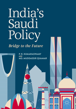 India's Saudi Policy: Bridge to the Future