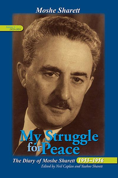 New Book: My Struggle for Peace: The Diary of Moshe Sharett, 1953–1956 (3 Vol. Set)