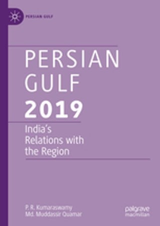 New Book: Persian Gulf 2019: India's Relations with the Region