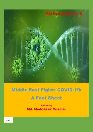 Middle East Fights COVID-19:   A Fact Sheet