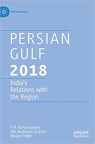 Persian Gulf 2018: India's Relations with the Region