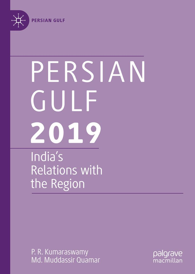 Persian Gulf 2019: India's Relations with the Region