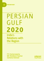 Persian Gulf 2020: India's Relations with the Region